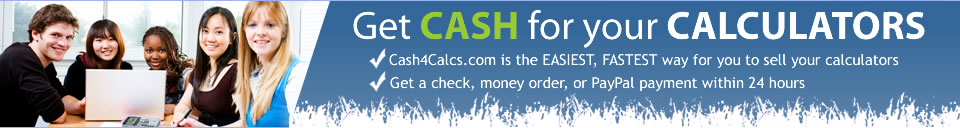 Get CASH for your CALCULATORS